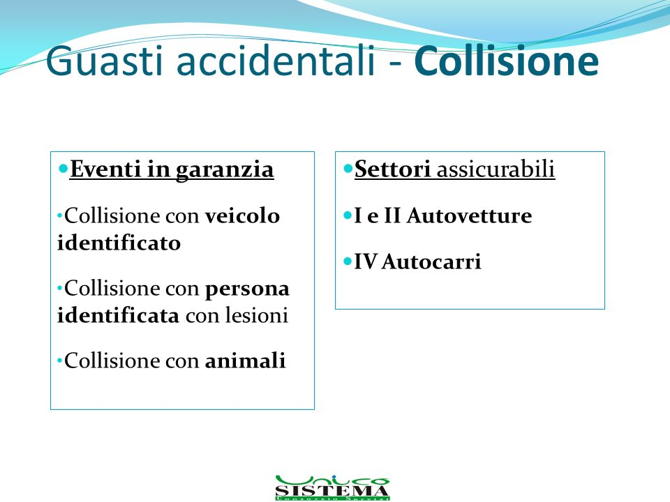 Guasti accidentali - Collisione