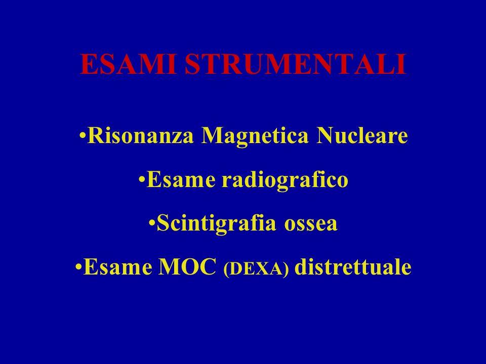 Risonanza Magnetica Nucleare Esame MOC (DEXA) distrettuale