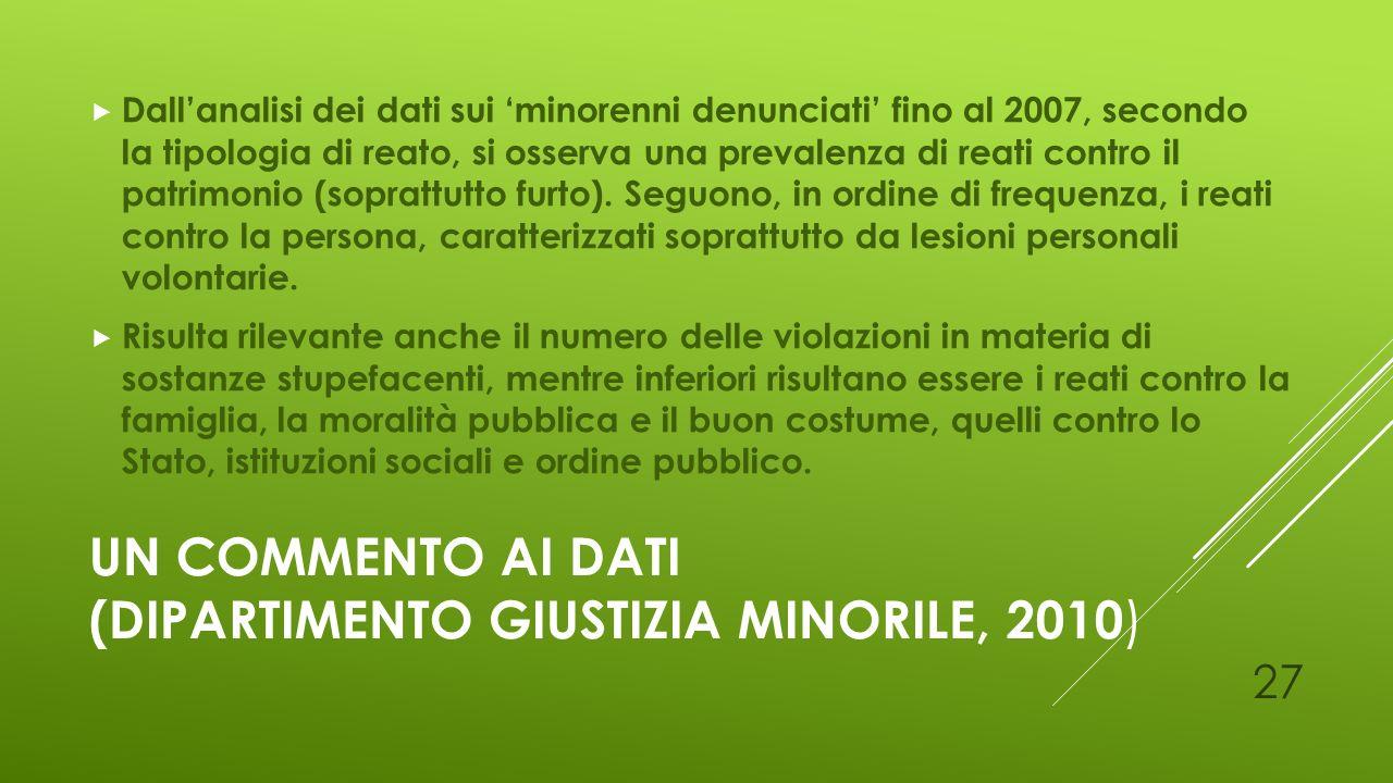 Un commento ai dati (Dipartimento Giustizia Minorile, 2010)