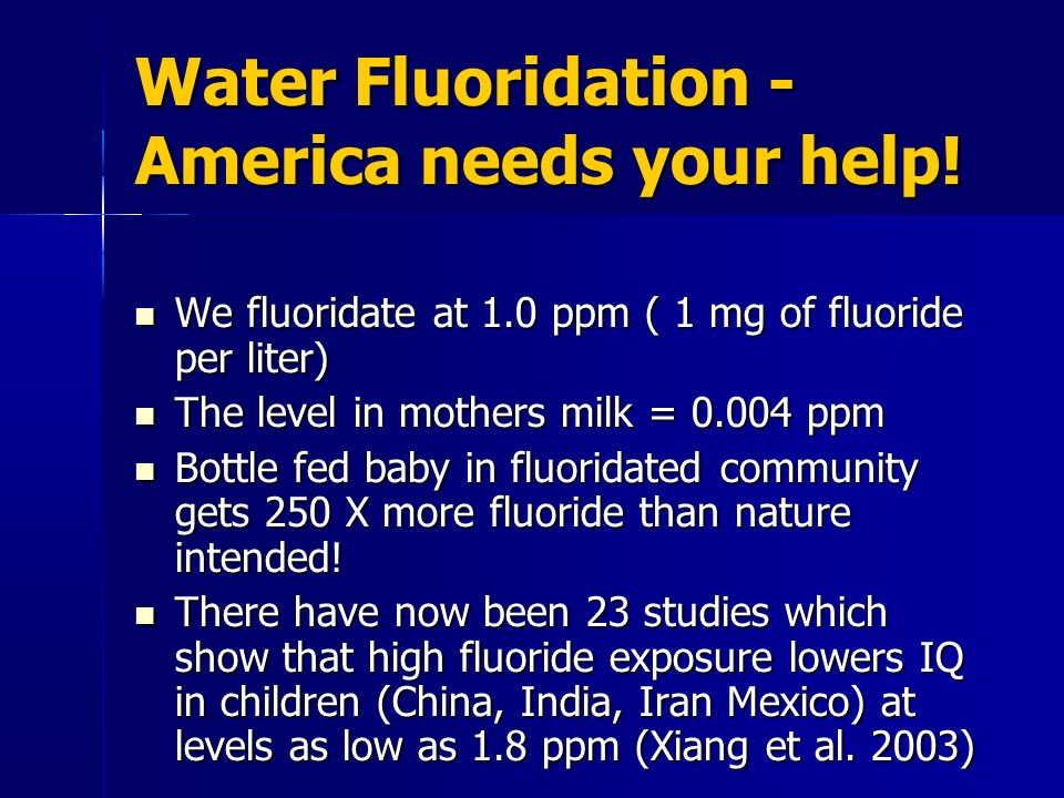 Water Fluoridation - America needs your help!