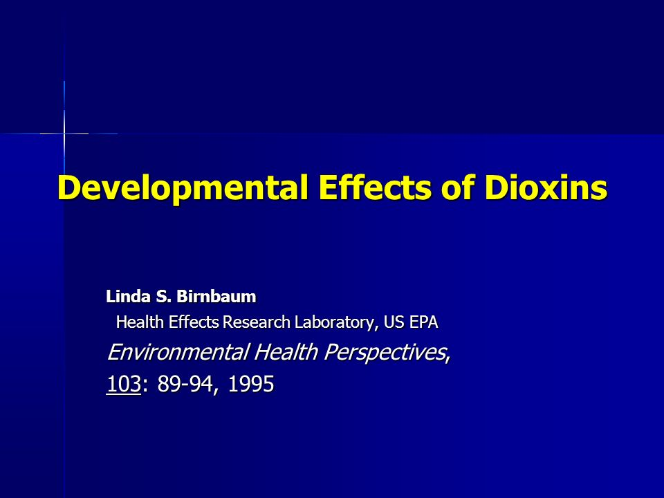 Developmental Effects of Dioxins
