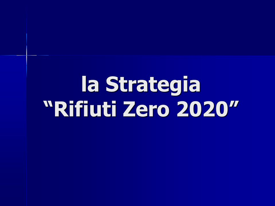 la Strategia Rifiuti Zero 2020