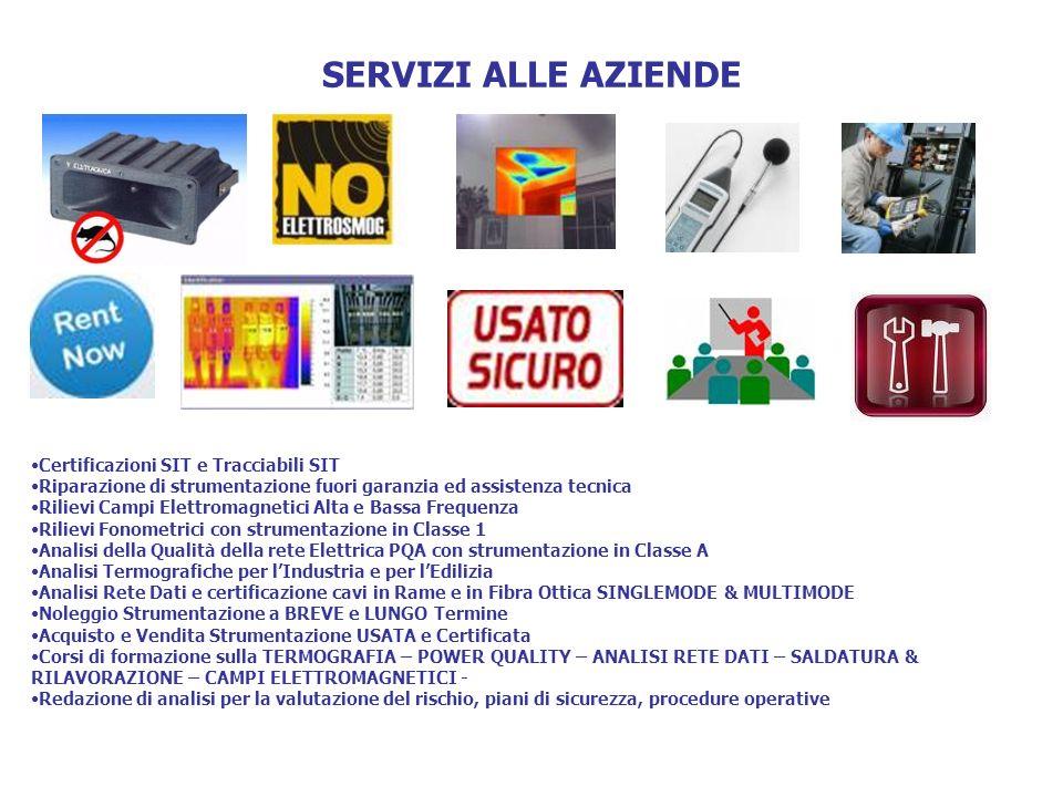 SERVIZI ALLE AZIENDE Certificazioni SIT e Tracciabili SIT