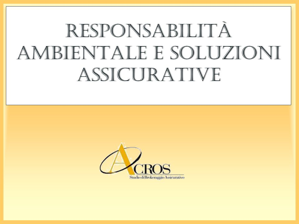 Responsabilità Ambientale e soluzioni assicurative