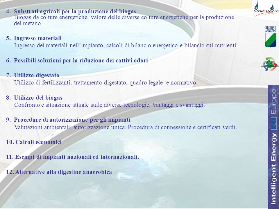 4. Substrati agricoli per la produzione del biogas