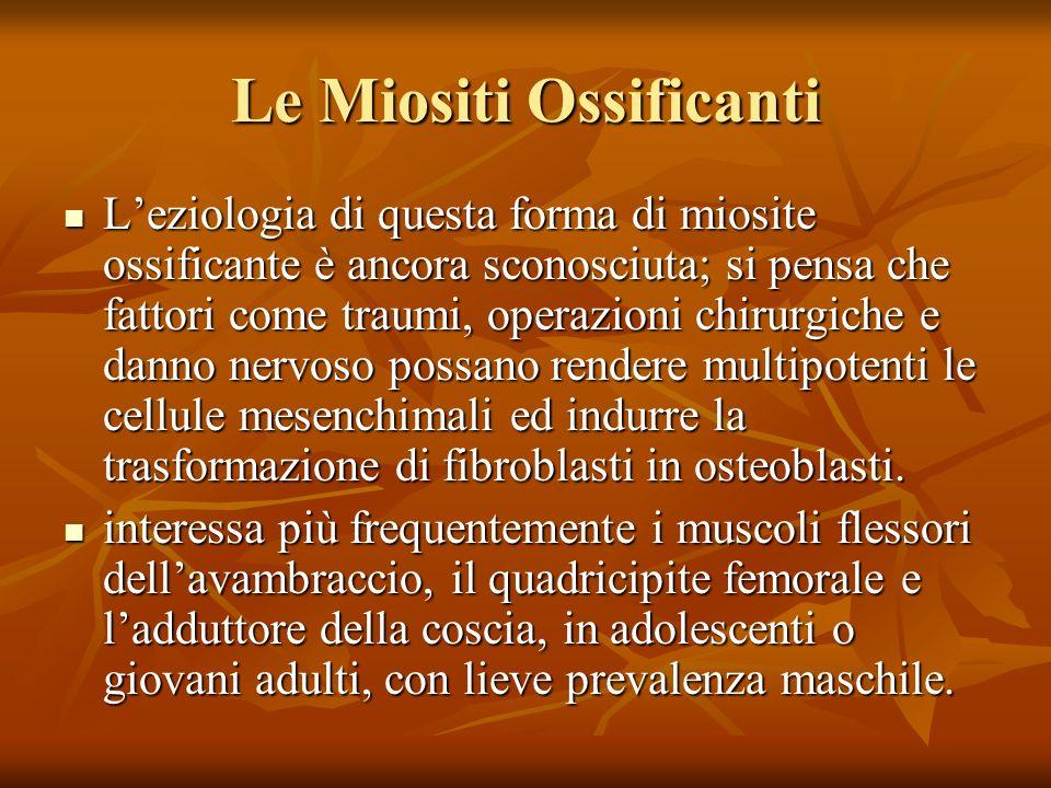 Le Miositi Ossificanti