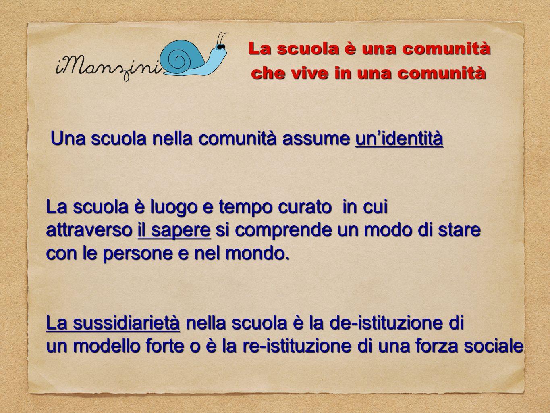 La scuola è una comunità che vive in una comunità