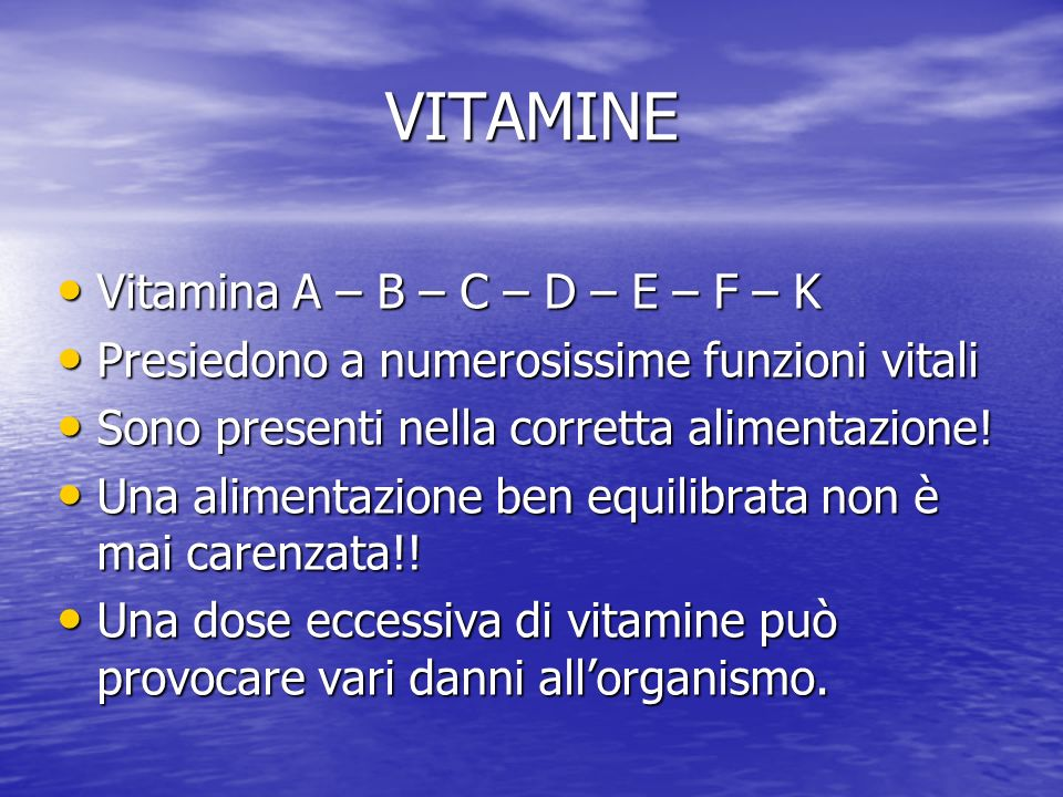 VITAMINE Vitamina A – B – C – D – E – F – K