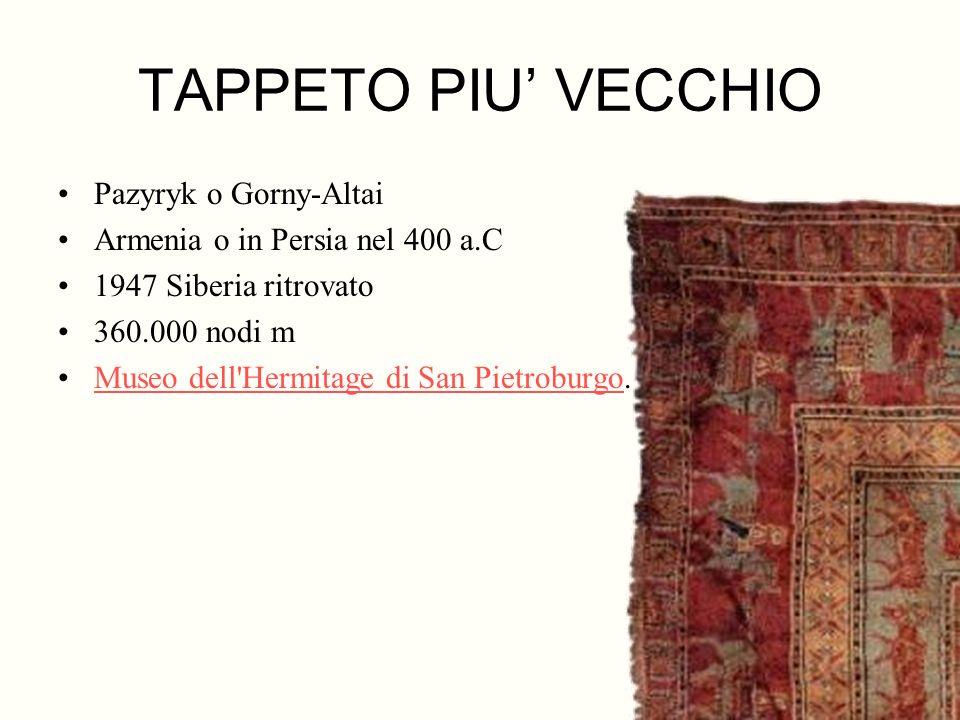 TAPPETO PIU' VECCHIO Pazyryk o Gorny-Altai