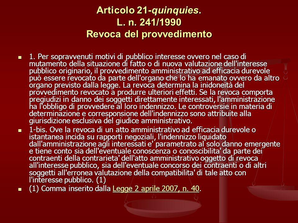 Articolo 21-quinquies. L. n. 241/1990 Revoca del provvedimento