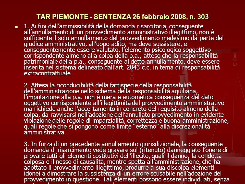 TAR PIEMONTE - SENTENZA 26 febbraio 2008, n. 303