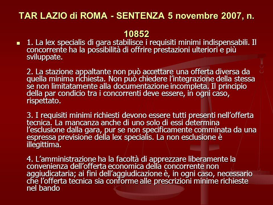 TAR LAZIO di ROMA - SENTENZA 5 novembre 2007, n. 10852