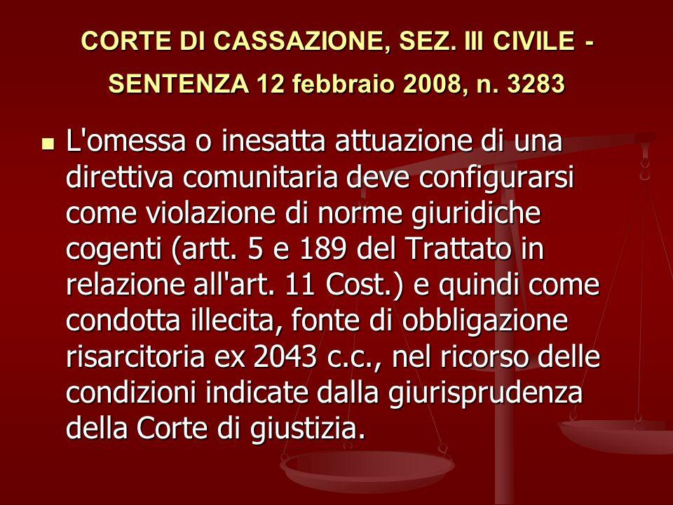 CORTE DI CASSAZIONE, SEZ. III CIVILE - SENTENZA 12 febbraio 2008, n