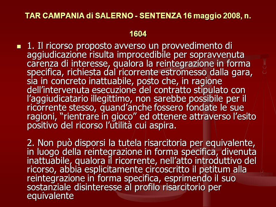 TAR CAMPANIA di SALERNO - SENTENZA 16 maggio 2008, n. 1604
