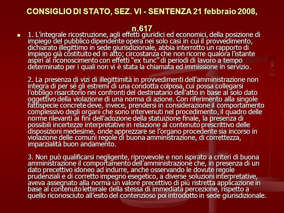 CONSIGLIO DI STATO, SEZ. VI - SENTENZA 21 febbraio 2008, n.617