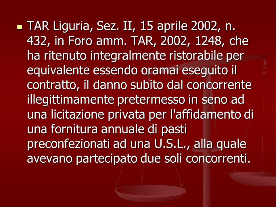 TAR Liguria, Sez. II, 15 aprile 2002, n. 432, in Foro amm