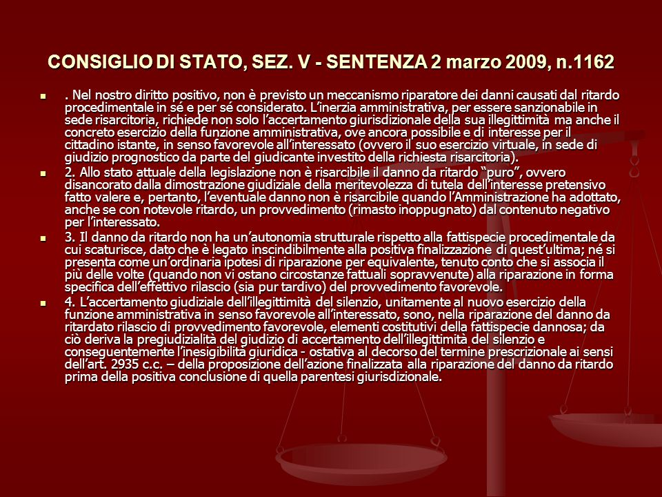 CONSIGLIO DI STATO, SEZ. V - SENTENZA 2 marzo 2009, n.1162