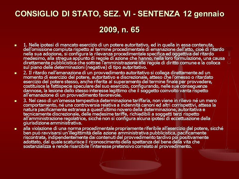 CONSIGLIO DI STATO, SEZ. VI - SENTENZA 12 gennaio 2009, n. 65