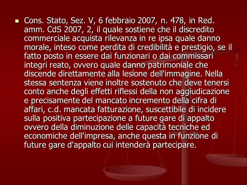 Cons. Stato, Sez. V, 6 febbraio 2007, n. 478, in Red. amm