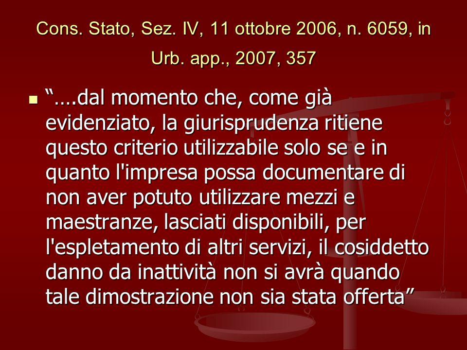 Cons. Stato, Sez. IV, 11 ottobre 2006, n. 6059, in Urb. app