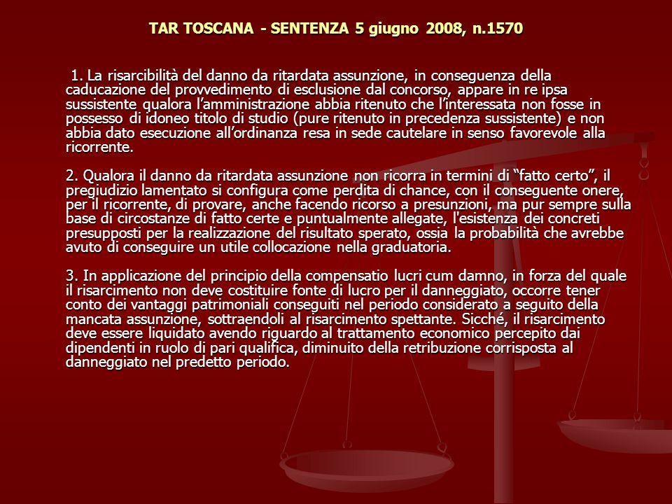 TAR TOSCANA - SENTENZA 5 giugno 2008, n.1570