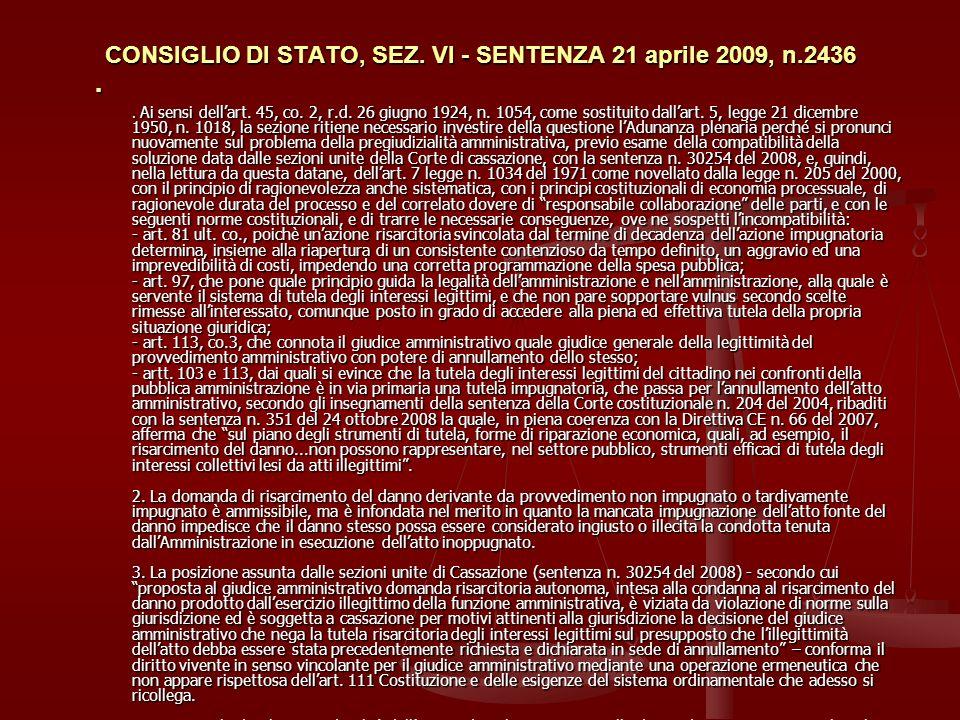 CONSIGLIO DI STATO, SEZ. VI - SENTENZA 21 aprile 2009, n.2436