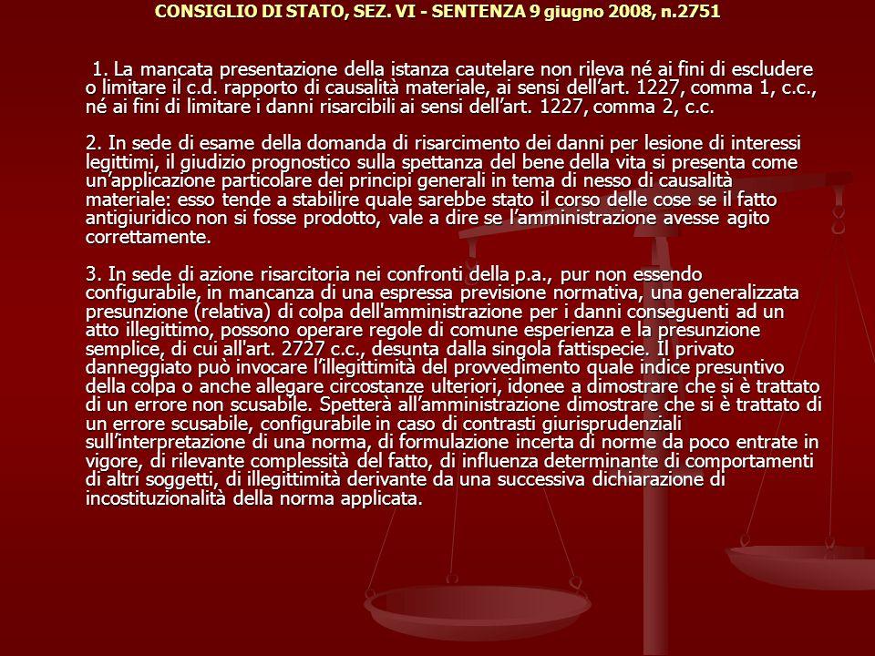 CONSIGLIO DI STATO, SEZ. VI - SENTENZA 9 giugno 2008, n.2751