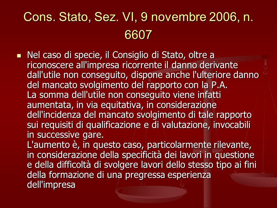 Cons. Stato, Sez. VI, 9 novembre 2006, n. 6607