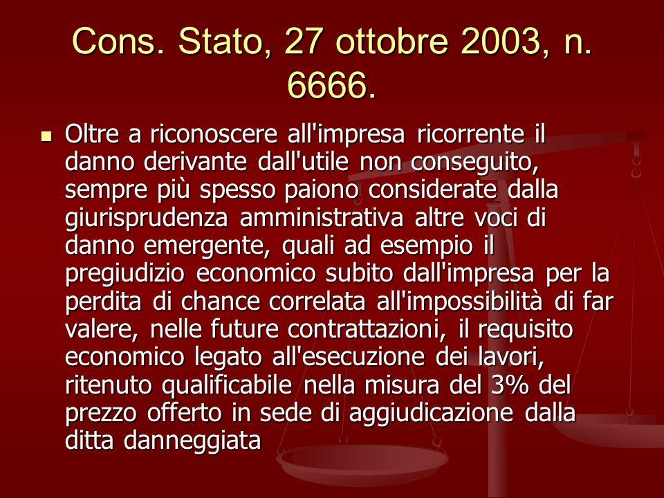 Cons. Stato, 27 ottobre 2003, n. 6666.