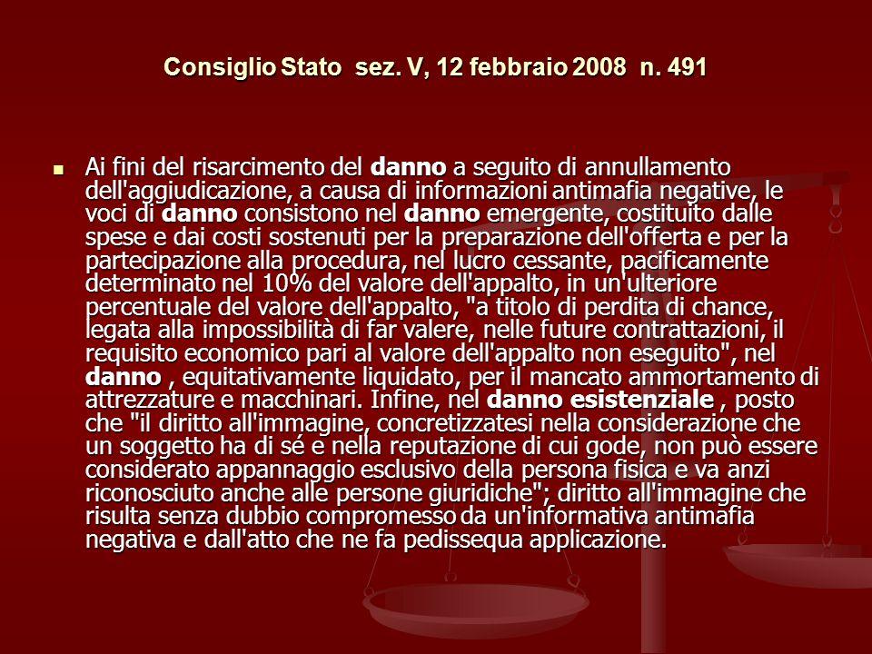 Consiglio Stato sez. V, 12 febbraio 2008 n. 491