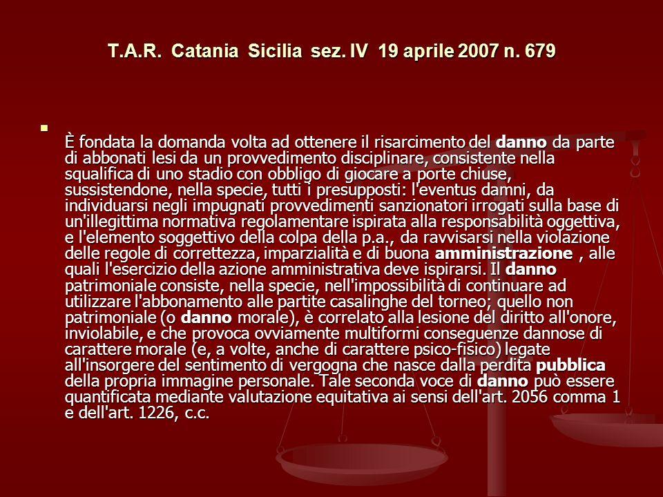 T.A.R. Catania Sicilia sez. IV 19 aprile 2007 n. 679