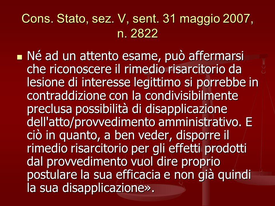 Cons. Stato, sez. V, sent. 31 maggio 2007, n. 2822