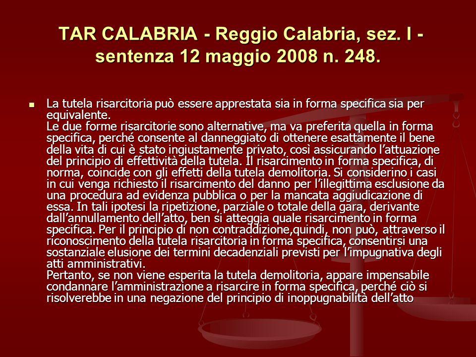 TAR CALABRIA - Reggio Calabria, sez. I - sentenza 12 maggio 2008 n. 248.