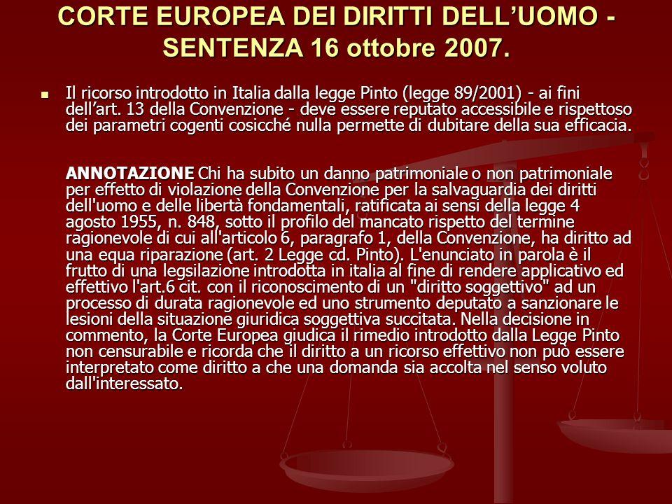 CORTE EUROPEA DEI DIRITTI DELL'UOMO - SENTENZA 16 ottobre 2007.