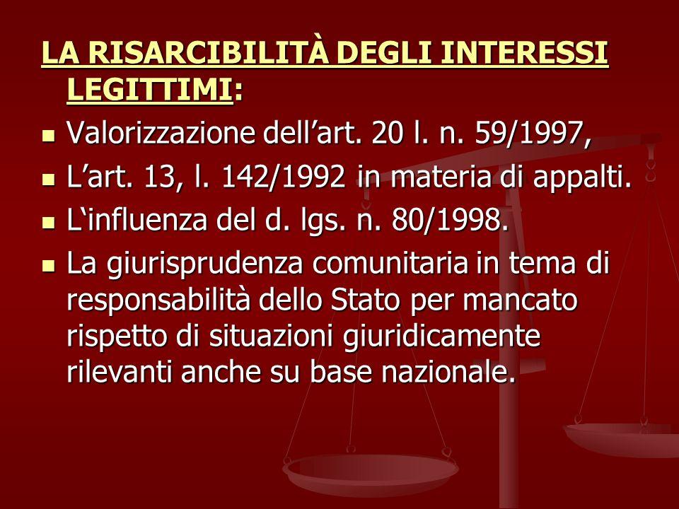 LA RISARCIBILITÀ DEGLI INTERESSI LEGITTIMI: