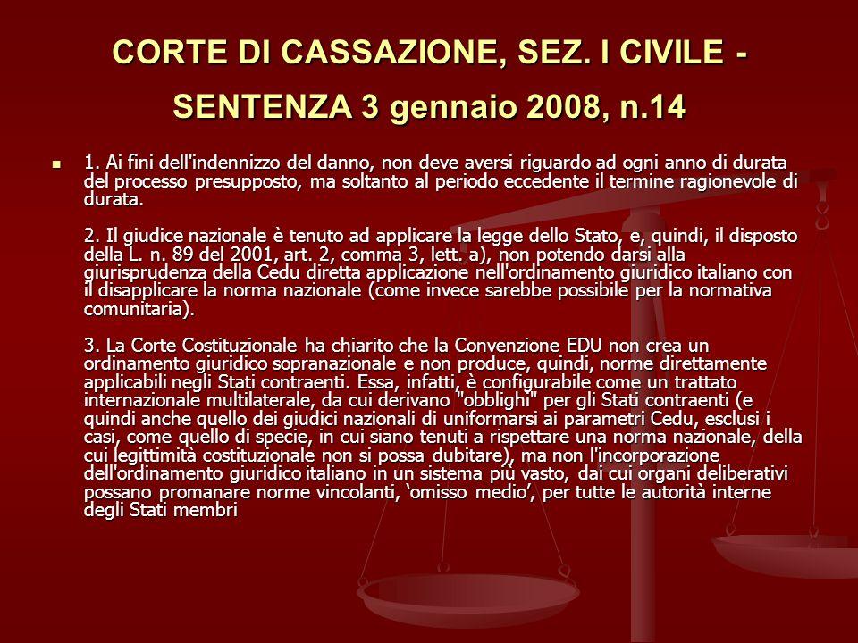 CORTE DI CASSAZIONE, SEZ. I CIVILE - SENTENZA 3 gennaio 2008, n.14