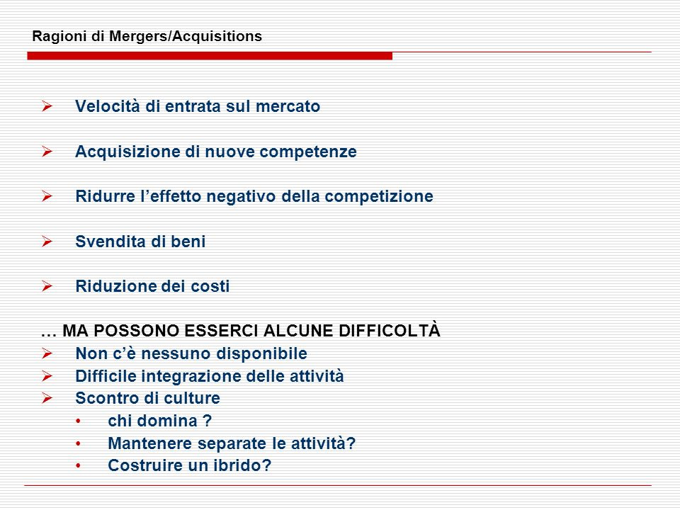 Ragioni di Mergers/Acquisitions