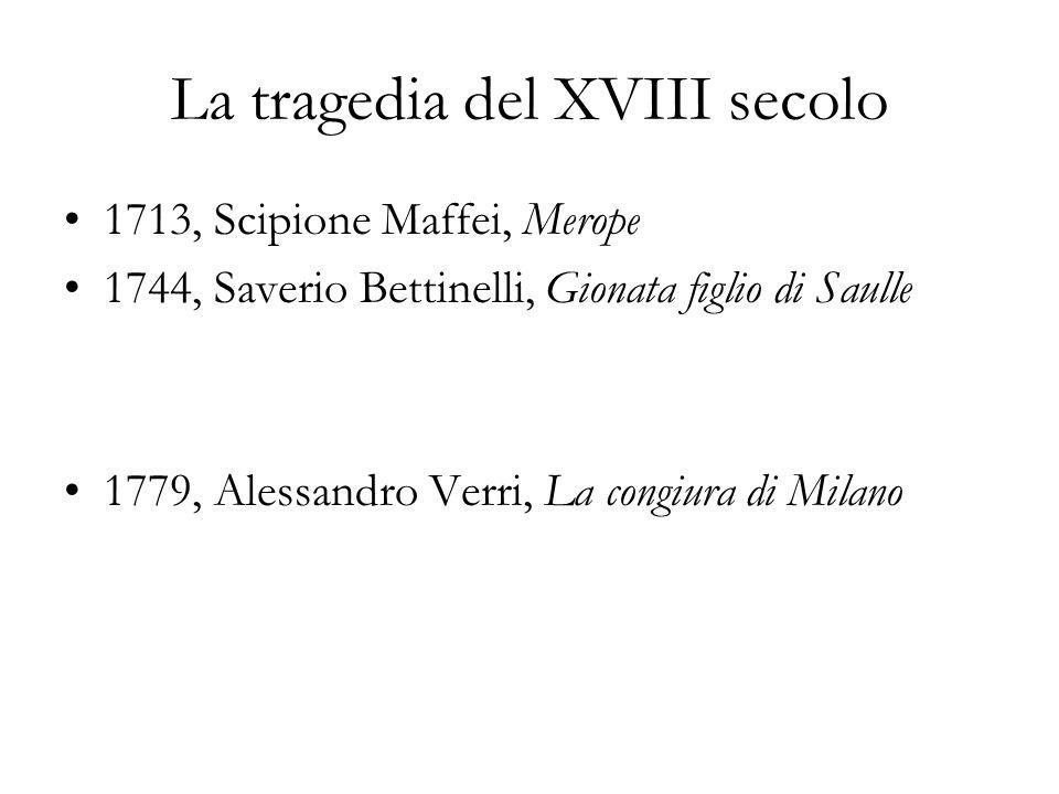 La tragedia del XVIII secolo