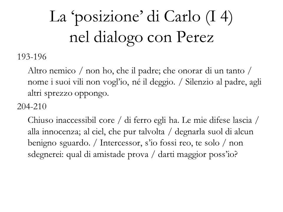 La 'posizione' di Carlo (I 4) nel dialogo con Perez