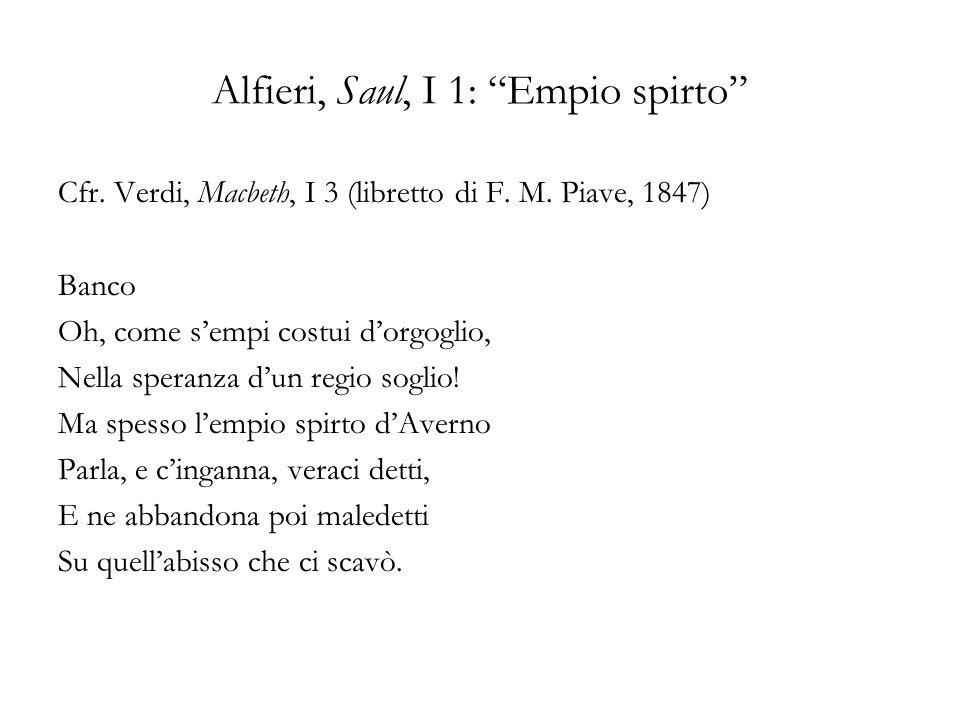 Alfieri, Saul, I 1: Empio spirto