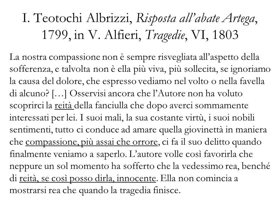 I. Teotochi Albrizzi, Risposta all'abate Artega, 1799, in V