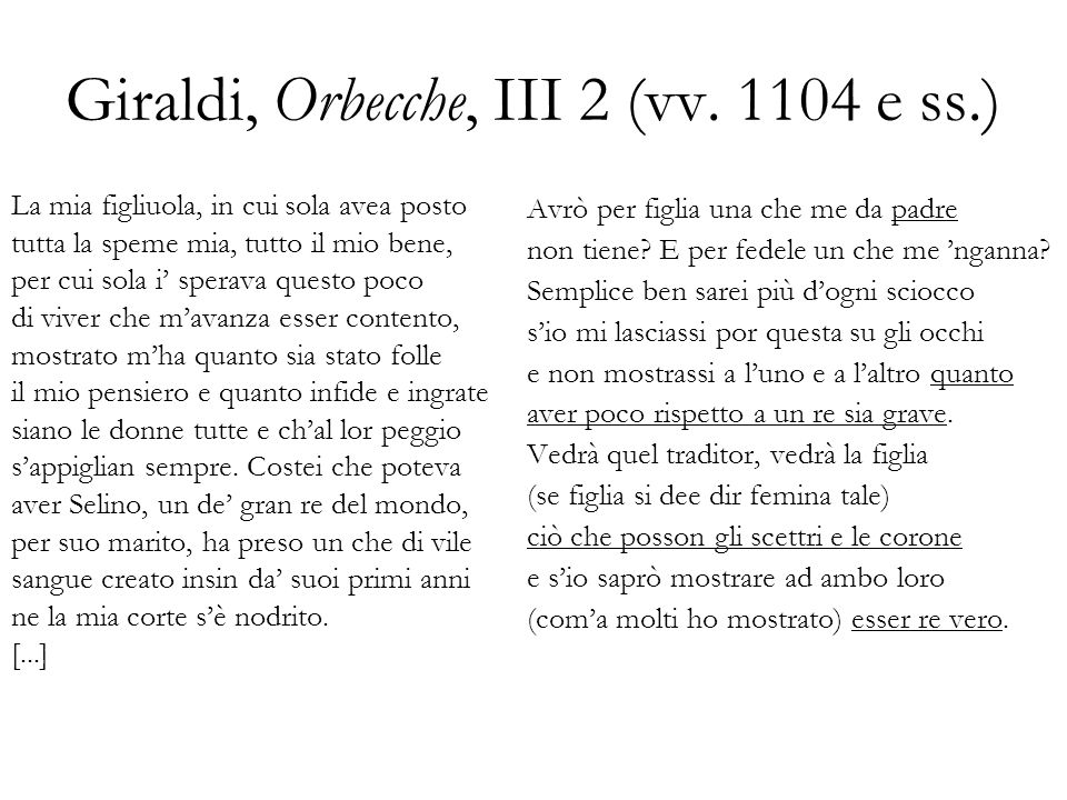 Giraldi, Orbecche, III 2 (vv. 1104 e ss.)
