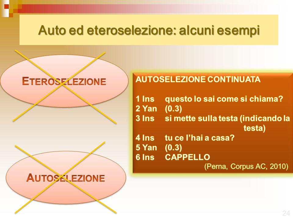Auto ed eteroselezione: alcuni esempi