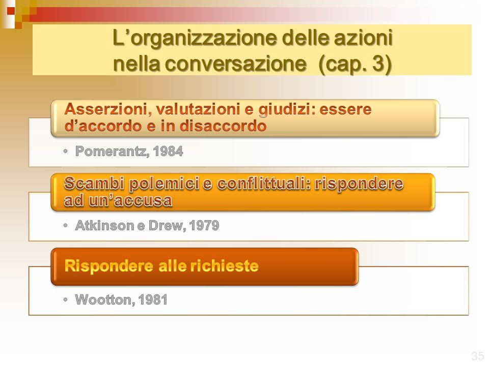 L'organizzazione delle azioni nella conversazione (cap. 3)