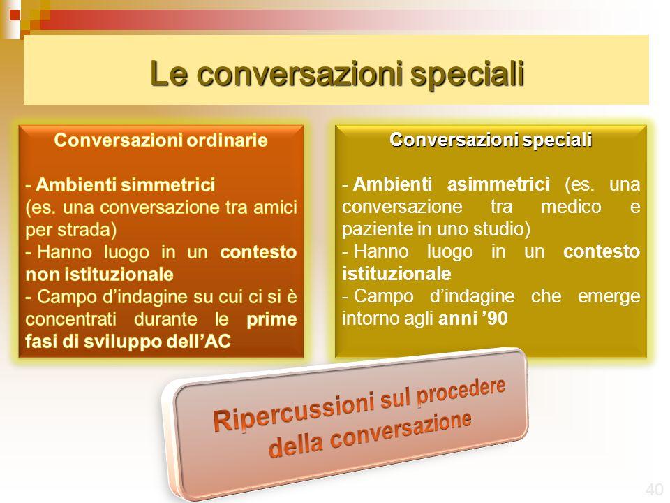 Le conversazioni speciali