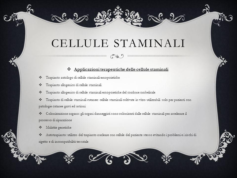 Applicazioni terapeutiche delle cellule staminali