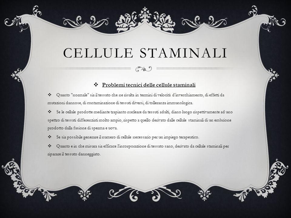 Problemi tecnici delle cellule staminali