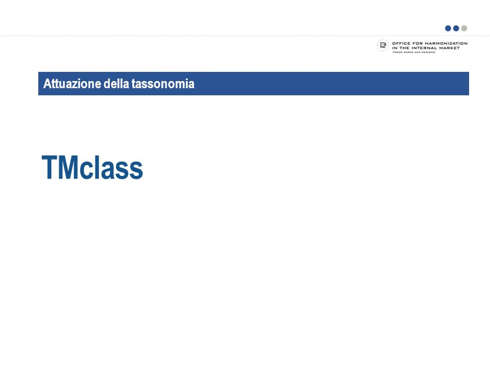 TMclass Taxonomy: What are the Benefits Attuazione della tassonomia