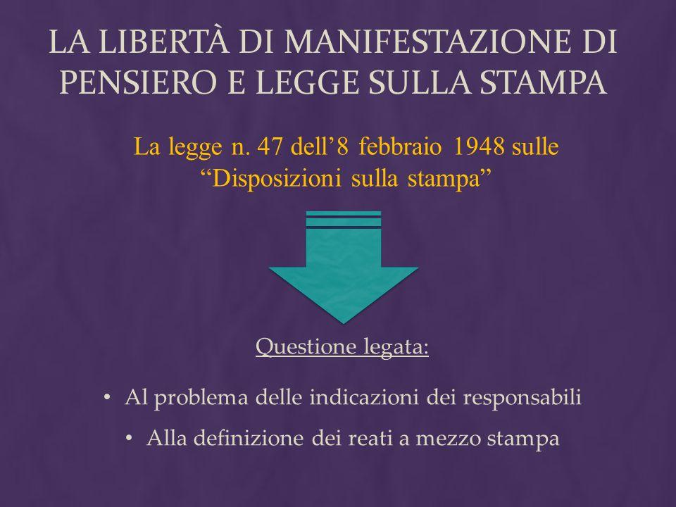 LA Libertà DI MANIFESTAZIONE DI PENSIERO E LEGGE SULLA STAMPA