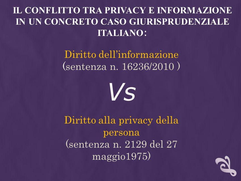 Vs Diritto dell'informazione (sentenza n. 16236/2010 )